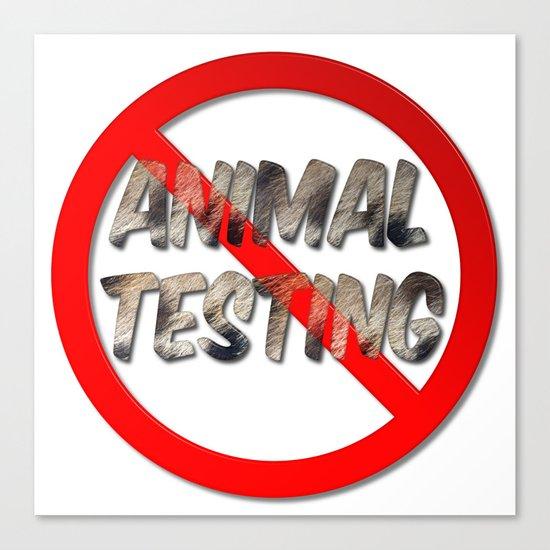No Animal Testing Sign Canvas Print