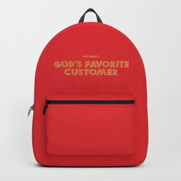 God's Favorite Customer Backpack