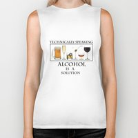 alcohol Biker Tanks featuring Alcohol is a solution by The Jakal