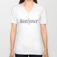 bonjour V-neck T-shirts featuring Bonjour by Bridget Davidson