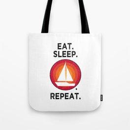 Eat. Sleep. Sailing. Repeat. T Shirt Sailor TShirt Sailboat Shirt Vintage Gift Idea  Tote Bag