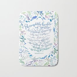 Be Humble & Gentle - Ephesians 4:2-3 Bath Mat