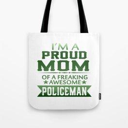 I'M A PROUD POLICEMAN'S MOM Tote Bag