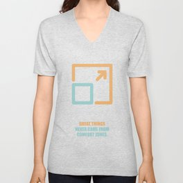 Lab No. 4 -Great Things Never Came From Comfort Zones Corporate Start-Up Quotes Poster Unisex V-Neck