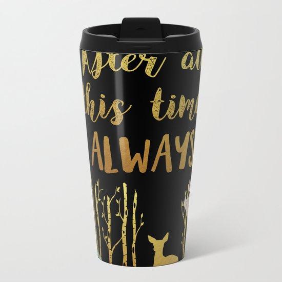 Snape - Always Metal Travel Mug