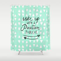positive Shower Curtains featuring Positive Thought by Tangerine-Tane
