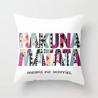 hakuna Throw Pillows featuring Hakuna Matata by Amy Copp
