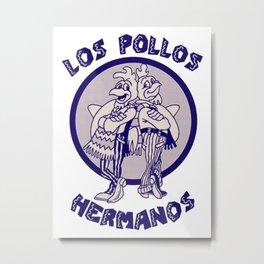 Los Pollos Hermanos Metal Print