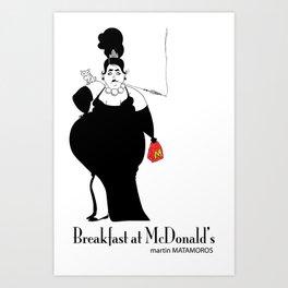 Breakfast at Micky D's Art Print