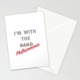 I'm with the philharmonic // I'm with the cooler band Stationery Cards