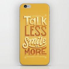 Talk Less Smile More iPhone & iPod Skin