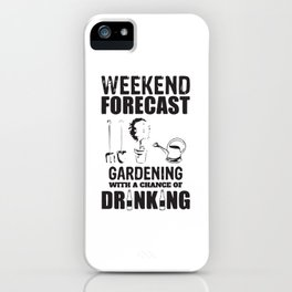 Weekend Forecast iPhone Case