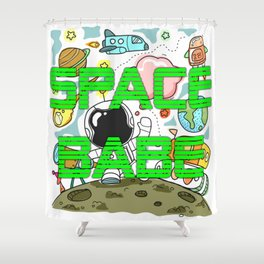 Space Babe Shower Curtain