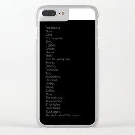 "Adjectives Describing ""Dark Skin"" Clear iPhone Case"
