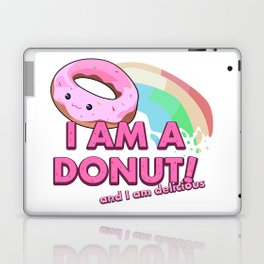 I am a Donut, and I am delicious Laptop & iPad Skin