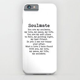 You are my soulmate, love poem iPhone Case