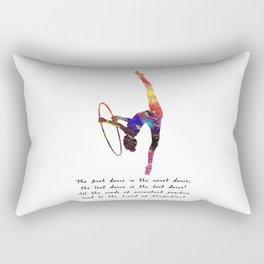 The First Dance Is The Worst Dance; The Last Dance Rectangular Pillow