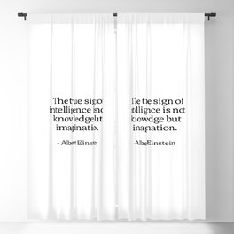 The true sign of intelligence is not knowledge but imagination Albert Einstein Quotes Blackout Curtain