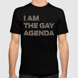 I Am The Gay Agenda T-shirt