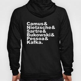 Camus& Nietzsche& Sartre& Bukowski& Pessoa& Kafka. White on Black Hoody