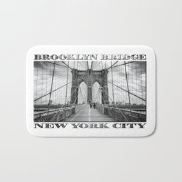 Brooklyn Bridge New York City (black & white poster edition) Bath Mat