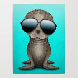 Cute Baby Sea Lion Wearing Sunglasses Poster