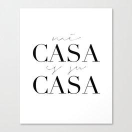 HOME DECOR,Home Sweet Home Sign,Mi Casa Es Su Casa,Modern Art,Spanish Decor,Spanish Sign,Home Sign Canvas Print