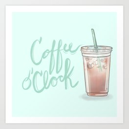 Coffee o' Clock Art Print