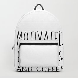 Motivated By Puppies And Coffee | gift idea Backpack