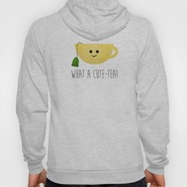 What A Cute-tea Hoody