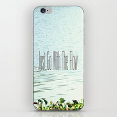Just Go With the Flow iPhone Skin
