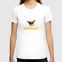 chicken T-shirts featuring Chicken! by Belay