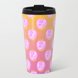 As If Candy Heart Travel Mug