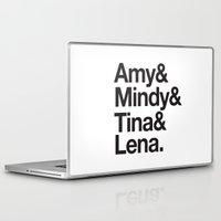 tina Laptop & iPad Skins featuring Amy & Mindy & Tina & Lena by crim