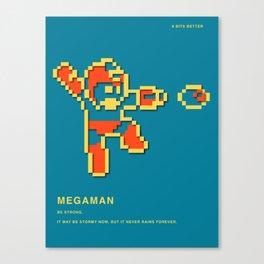 8 BITS BETTER -  MEGAMAN Canvas Print