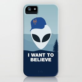 I WANT TO BELIEVE - METS iPhone Case