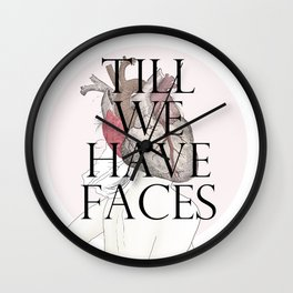 Till We Have Faces II Wall Clock