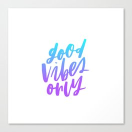 Good Vibes Only Ombre Canvas Print