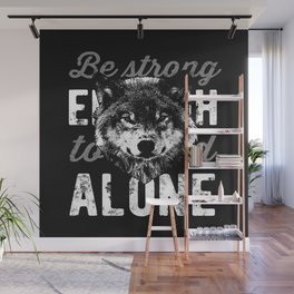 Be STRONG Wall Mural