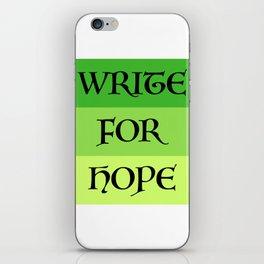 WRITE FOR HOPE iPhone Skin