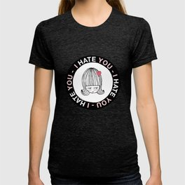 I Hate You / Sticker T-shirt