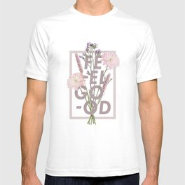 Feel Good T-shirt