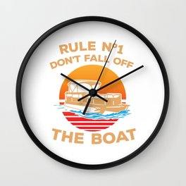 Don't Fall Off The Boat - Boating Design Wall Clock