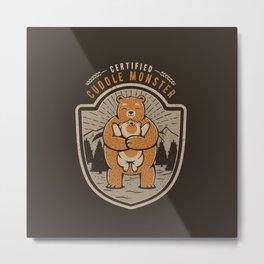 Certified Cuddle Monster Metal Print