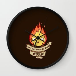May All Your Bacon Burn Wall Clock