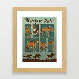 Ready to Ride Framed Art Print
