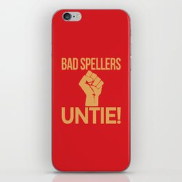 BAD SPELLERS UNTIE! (Red) iPhone Skin