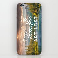 not all those who wander are lost iPhone & iPod Skins featuring Not All Those Who Wander Are Lost by Crafty Lemon