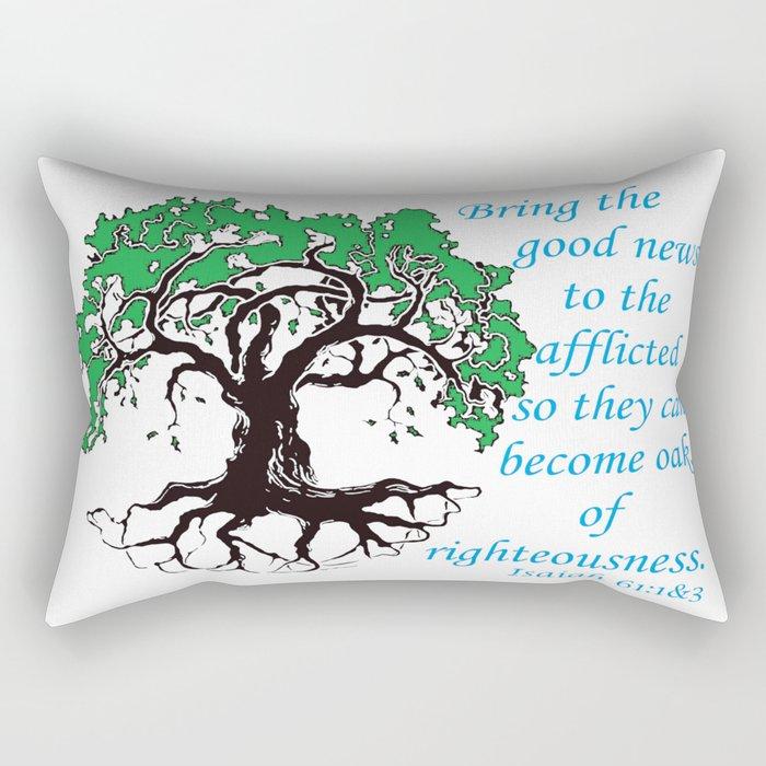The Oak of Righteousness Rectangular Pillow