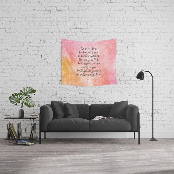 Isaiah 41:10, Uplifting Bible Verse Wall Tapestry